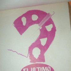 Cine: 7 CARTEL PROGRAMA CINE EL ULTIMO DE LA LISTA PRUEBAS DE COLORES 30 / 22 CM CURTIS , DOUGLAS SINATRA. Lote 50344145