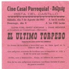 Cine: EL ÚLTIMO TORPEDO. PROGRAMA DE CINE LOCAL DE BELLPUIG. Lote 50356813
