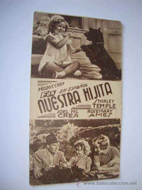 ANTIGUO PROGRAMA CARTULINA CINE PELICULA FOX NUESTRA HIJITA MITO SHIRLEY TEMPLE, 1935 ELCHE (Cine - Folletos de Mano - Comedia)