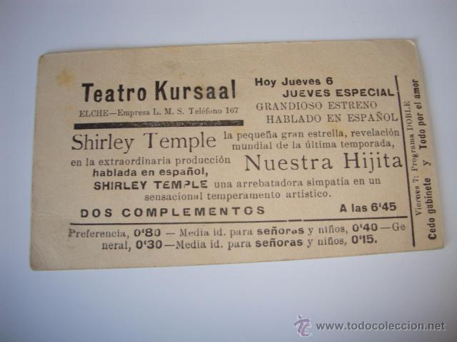 Cine: ANTIGUO PROGRAMA CARTULINA CINE PELICULA FOX NUESTRA HIJITA MITO SHIRLEY TEMPLE, 1935 ELCHE - Foto 2 - 50368081