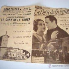 Cine: ANTIGUO PROGRAMA DOBLE LA CASA DE LA TROYA TONY DE ALGY GRAN TEATRO ELCHE 1939. Lote 50452735