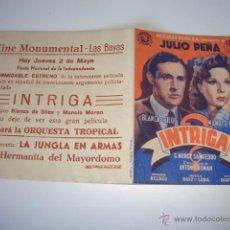 Cine: ANTIGUO PROGRAMA INTRIGA - JULIO PEÑA, BLANCA DE SILOS, MANOLO MORAN CINE MONUMENTAL LAS BAYAS ELCHE. Lote 50453029