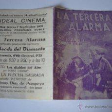 Cine: ANTIGUO PROGRAMA DOBLE LA TERCERA ALARMA - ANITA LOUISE, JAMES HALL, JEAN HERSHOLT AÑOS 30. Lote 50453196