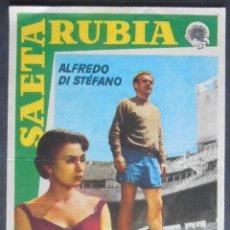 Folhetos de mão de filmes antigos de cinema: SAETA RUBIA,ALFREDO DI STEFANO,FOLLETO DE MANO, (10026),CONSERVACION,VER FOTOS. Lote 50488541