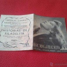 Cine: ANTIGUO FOLLETO DE CINE DOBLE DE MANO HISTORIAS DE FILADELFIA MGM CARY GRANT JAMES STEWART IDEAL COL. Lote 50513994