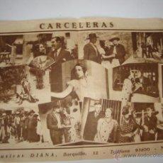 Cine: ANTIGUO PROGRAMA DOBLE AÑOS 30 CARCELERAS RAQUEL RODRIGO PEDRO TEROL JOSE BUCHS. Lote 50515385