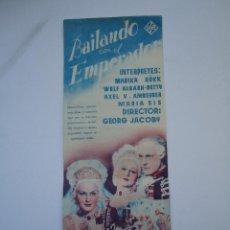 Cine: PROGRAMA. BAILANDO CON EL EMPERADOR, CON MARIKA RÖKK. ES DOBLE, C/P. CINE GOYA.1943. Lote 50516671
