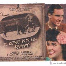 Cine: FOLLETO DE MANO ANTIGUO MI REINO POR UN TORERO CARLOS ARRUZA CINE JU. Lote 50543615
