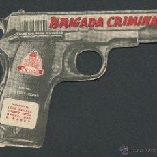 Cine: BRIGADA CRIMINAL PROGRAMA TROQUELADO PISTOLA CICOSA CINE ESPAÑOL JOSE SUAREZ. Lote 50651832