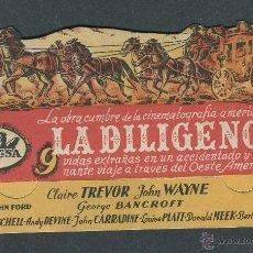 Cine: PROGRAMA TROQUELADO ORIGINAL LA DILIGENCIA. DIR JOHN FORD. CLAIRE TREVOR, JOHN WAYNE CON PUBLICIDAD. Lote 50652392