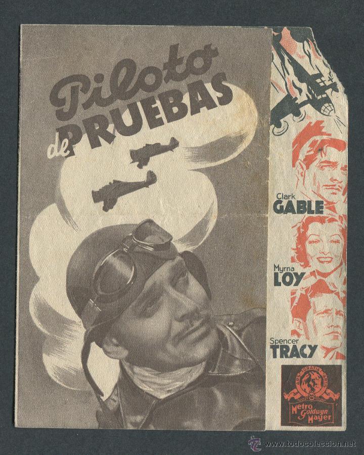 PROGRAMA DOBLE PILOTO DE PRUEBAS CLARK GABLE MYRNA LOY SPENCER TRACY (Cine - Folletos de Mano - Bélicas)