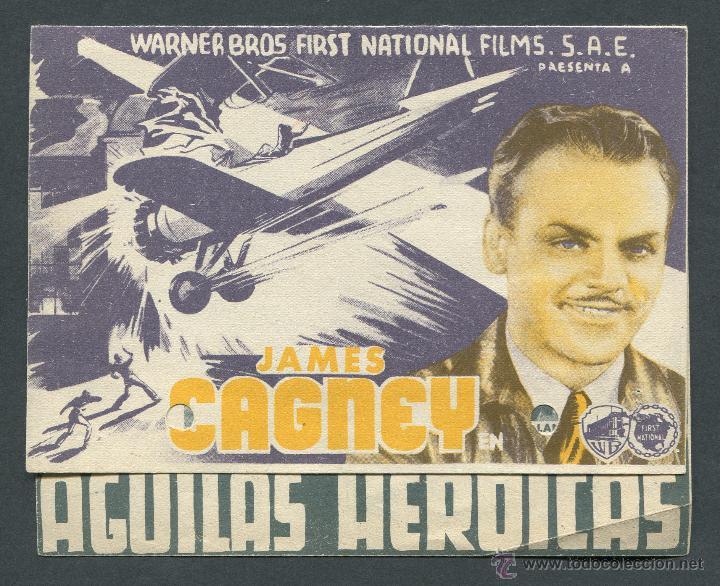 AGUILAS HEROICAS PROGRAMA DOBLE WARNER JAMES CAGNEY PAT O'BRIEN HOWARD HAWKS. PUBLICIDAD (Cine - Folletos de Mano - Bélicas)