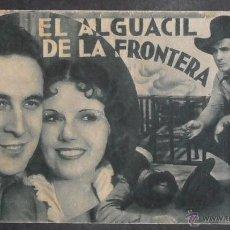 Cine: EL ALGUACIL DE LA FRONTERA,FOLLETO DE MANO (9245),CARTULINA,CONSERVACION,VER FOTOS. Lote 50738003