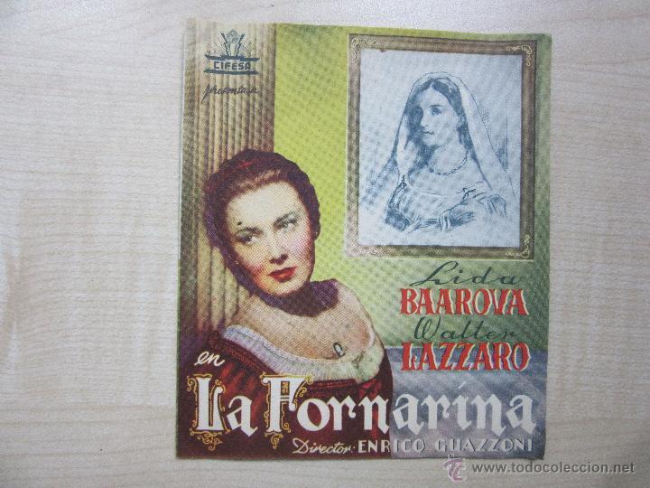 LA FORNARINA LIDA BAAROVA Y WALTER LÁZARO 1944 DÍPTICO ESTRENO CINE RIALTO (MADRID) (Cine - Folletos de Mano - Drama)