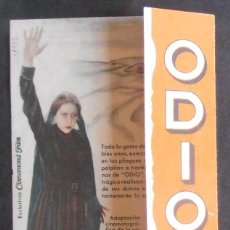 Cine: ODIO,FOLLETO DE MANO (11183),CONSERVACION,VER FOTOS. Lote 50873896