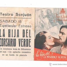 Cine: FOLLETO DE MANO ANTIGUO LA HIJA DEL CORSARIO VERDE PROGRAMA DE MANO CINE FOLLETO DOBLE JU. Lote 50948070