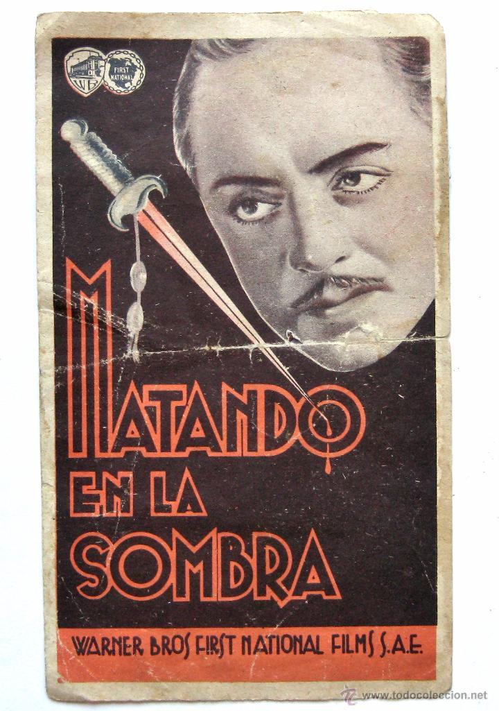 PROGRAMA DOBLE *MATANDO EN LA SOMBRA* WILLIAM POWELL MARY ASTOR. TEATRO CIRCULO (Cine - Folletos de Mano - Suspense)