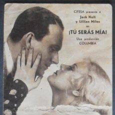 Cine: TU SERAS MIA,FOLLETO DE MANO (9445),CARTULINA,CONSERVACION,VER FOTOS. Lote 51104367