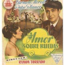 Cine: AMOR SOBRE RUEDAS - CARMEN MORELL, PEPE BLANCO - DIRECTOR RAMÓN TORRADO. Lote 143968397