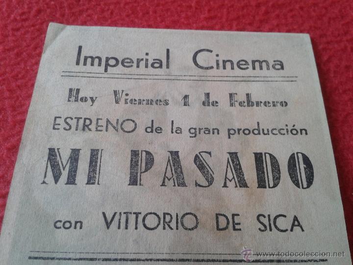 Cine: ANTIGUO ESCASO DIFICIL FOLLETO PROGRAMA MANO PELICULA MI PASADO VITTORIO DE SICA ARAJOL CINE ECIJA I - Foto 6 - 51159794