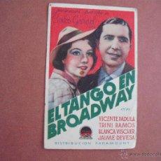Cine: FOLLETO DE MANO EN CARTULINA - EL TANGO EN BROADWAY - AÑO 1935. Lote 51238846
