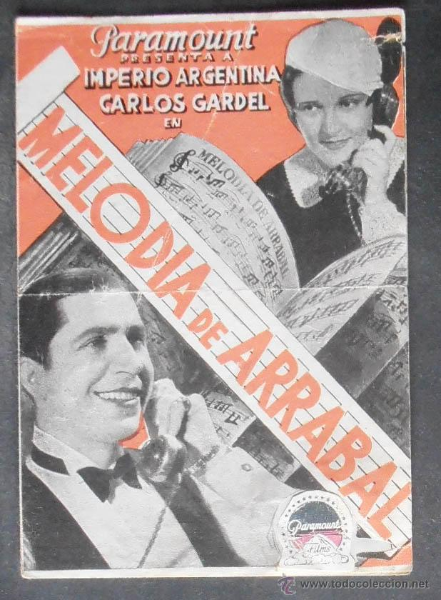 MELODIA DE ARRABAL,FOLLETO DE MANO,(10957),CONSERVACION,VER FOTOS (Cine - Folletos de Mano - Musicales)