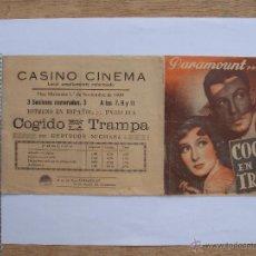 Cine: FOLLETO DE MANO DOBLE - COGIDO EN LA TRAMPA - 1939. Lote 197663871