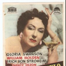 Foglietti di film di film antichi di cinema: EL CREPÚSCULO DE LOS DIOSES - WILLIAM HOLDEN, GLORIA SWANSON, ERIC VON STROHEIM - BILLY WILDER. Lote 51318997