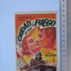 Cine: FOLLETO DE MANO - LA CIUDAD DE FUEGO-1950. Lote 51331493