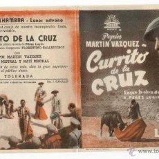 Cine: *CURRITO DE LA CRUZ* - PEPIN M. VAZQUEZ - PROG. DOBLE. PUBLICIDAD CINEMA ALHAMBRA (ZARAGOZA). Lote 51376932