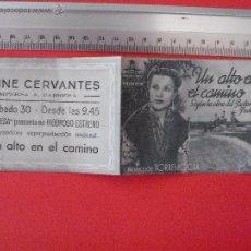 Cine: FOLLETO DE MANO DOBLE-UN ALTO EN EL CAMINO-1941. Lote 51377296