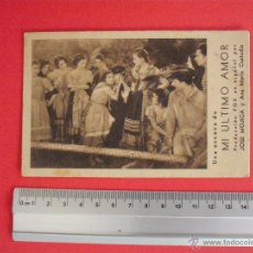 Cine: FOLLETO DE MANO -TARJETA- MI ULTIMO AMOR -1931. Lote 51407294