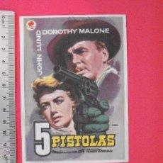 Cine: -FOLLETO DE MANO - 5 PISTOLAS -ROSA FILMS -1957. Lote 51437913