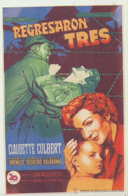 REGRESARON TRES. SOLIGÓ. SENCILLO DE 20TH CENTURY. CINE GOYA 1951. (Cine - Folletos de Mano - Bélicas)