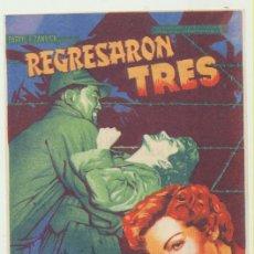 Cine: REGRESARON TRES. SOLIGÓ. SENCILLO DE 20TH CENTURY. CINE GOYA 1951.. Lote 51549486