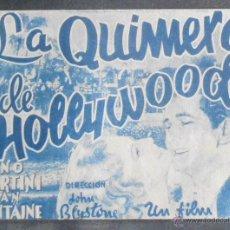 Cine: LA QUIMERA DE HOLLYWOOD,FOLLETO DE MANO (11085),CONSERVACION,VER FOTOS. Lote 51581289