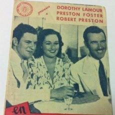 Cine: EN LUNA DE BIRMANIA -- ACTORES: DOROTHY LAMOUR, ROBERT PRESTON, PRESTON FOSTER. Lote 51641520
