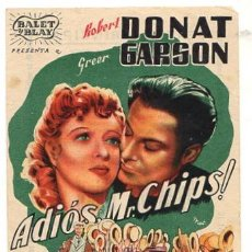Flyers Publicitaires de films Anciens: FOLLETO MANO ADIOS MR. CHIPS. ROBERT DONAT Y GREER GARSON. AÑO 1943. Lote 51672034