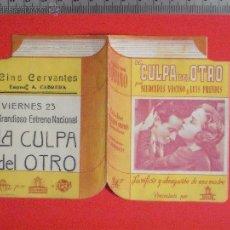 Cine: FOLLETO DE MANO DOBLE TROQUELADO - LA CULPA DEL OTRO 1942. Lote 51801382