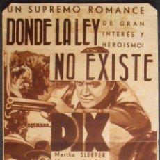 Cine: DONDE LA LEY NO EXISTE,FOLLETO DE MANO (11661),CONSERVACION,VER FOTOS. Lote 51802955
