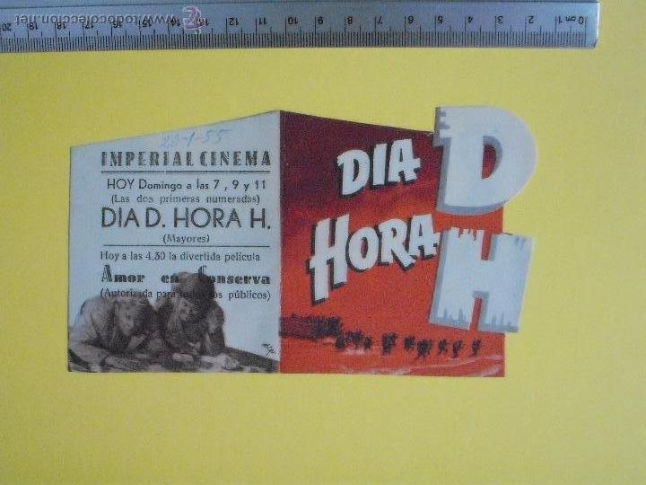 FOLLETO DE MANO DOBLE TROQUELADO- DIA D HORA H- 1955 (Cine - Folletos de Mano - Comedia)
