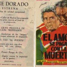 Cine: EL AMOR SE PAGA CON LA MUERTE. FOLLETO DE MANO. CINE DORADO ZARAGOZA. Lote 79763941