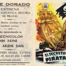 Cine: EL SECRETO DEL PIRATA. FOLLETO DE MANO CINE DORADO ZARAGOZA. Lote 199327003