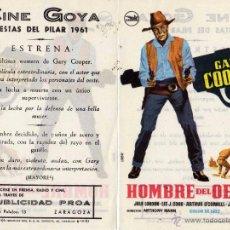 Cine: HOMBRE DEL OESTE. FOLLETO DE MANO CINE GOYA ZARAGOZA. Lote 182088350