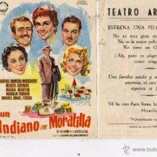 Flyers Publicitaires de films Anciens: UN INDIANO EN MORATILLA. FOLLETO DE MANO TEATRO ARGENSOLA ZARAGOZA. Lote 215827216