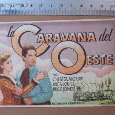 Cine: FOLLETO DE CINE - LA CARAVANA DEL OESTE- 1947-!COMO NUEVO¡. Lote 51930522