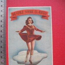 Cine: FOLLETO DE MANO - DESFILE SOBRE HIELO- 1943. Lote 52446873