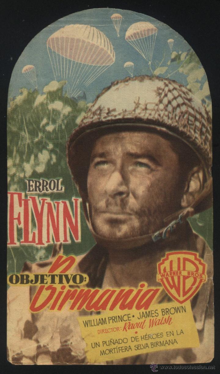 P-5750- OBJETIVO: BIRMANIA (OBJECTIVE BURMA) (TROQUELADO) (ERROL FLYNN - JAMES BROWN) (Cine - Folletos de Mano - Bélicas)