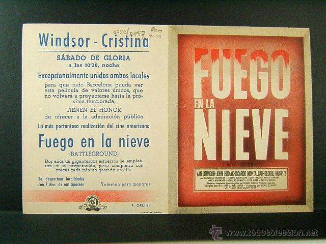 FUEGO EN LA NIEVE-WILLIAM A.WELLMAN-VAN JOHNSON-JOHN HODIAK-CINE WINDSOR,CRISTINA-BARCELONA-(1949) (Cine - Folletos de Mano - Bélicas)
