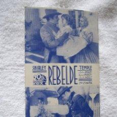 Cine: REBELDE TEMPLE PROGRAMA CINE TARJETA AÑOS 30.. Lote 52609890